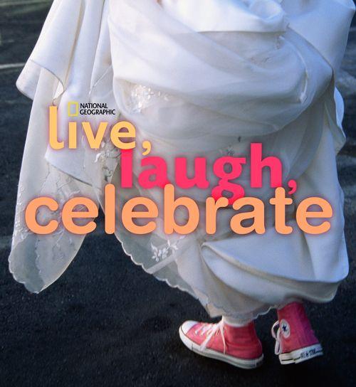 Live Laugh Celebrate cover